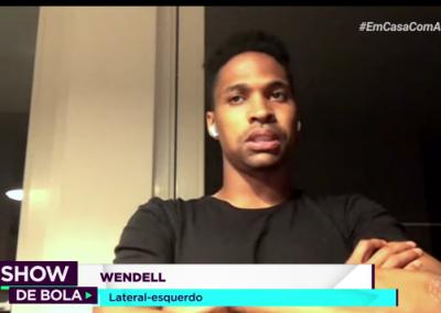 Wendell - Show de Bola - 14/05/2020