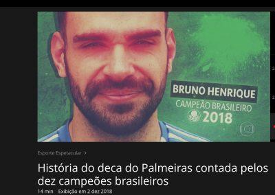 Bruno Henrique - Esporte Espetacular - 02/12/2018